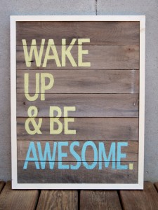 WakeUp&BE Awesome